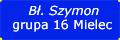 Grupa XVI Bł.Szymon - Mielec